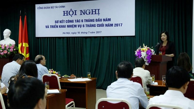 Công đoàn Bộ Tài chính: Nỗ lực, cố gắng hoàn thành xuất sắc nhiệm vụ 6 tháng cuối năm