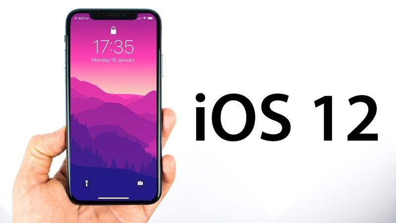 Apple ra mắt hệ điều hành iOS12: Nâng cấp cả về hiệu năng và tính năng