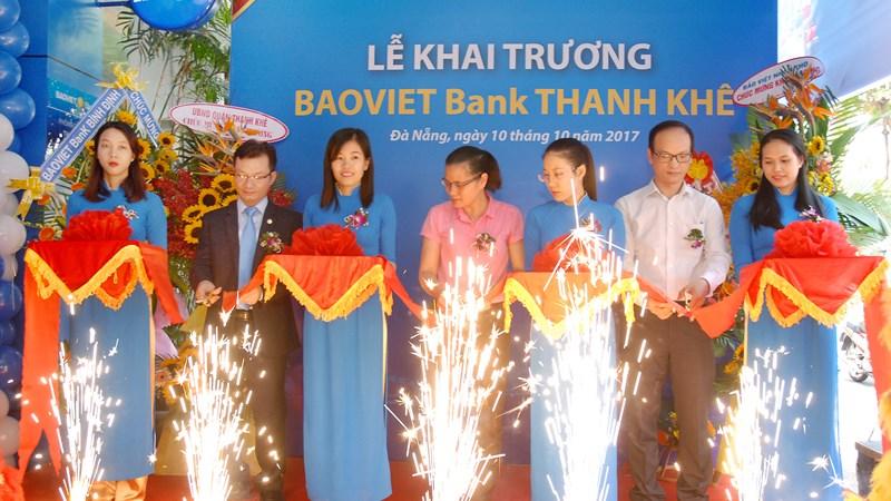 BAOVIET Bank khai trương hai phòng giao dịch mới tại Đà Nẵng và Đắk Lắk