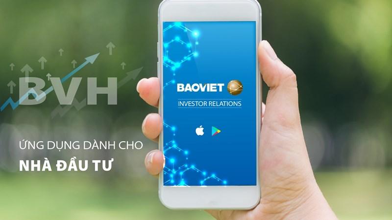 Tập đoàn Bảo Việt ra mắt ứng dụng Quan hệ nhà đầu tư trên Mobile App