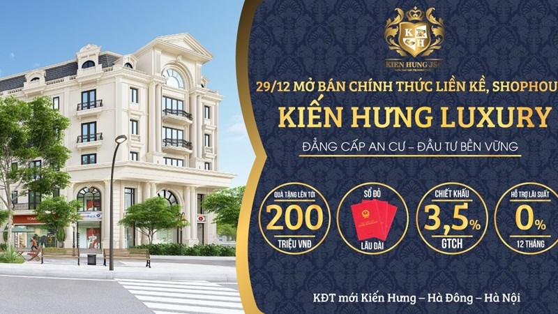 Mở bán chính thức liên kề, shophouse Kiến Hưng Luxury