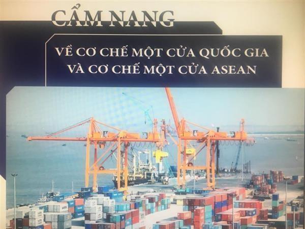 Ban hành Cẩm nang về Cơ chế một cửa quốc gia và Cơ chế một cửa ASEAN