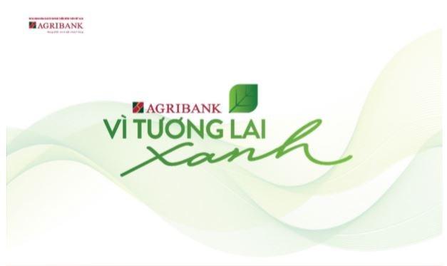 Agribank  – Vì tương lai xanh