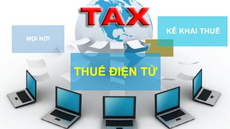 Nhiều lợi ích thiết thực từ dịch vụ thuế điện tử