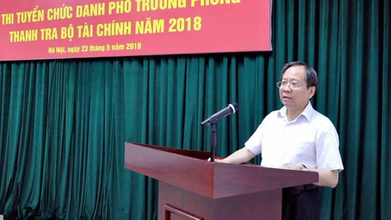 Bộ Tài chính tổ chức thi tuyển chức danh phó trưởng phòng thuộc Thanh tra Bộ