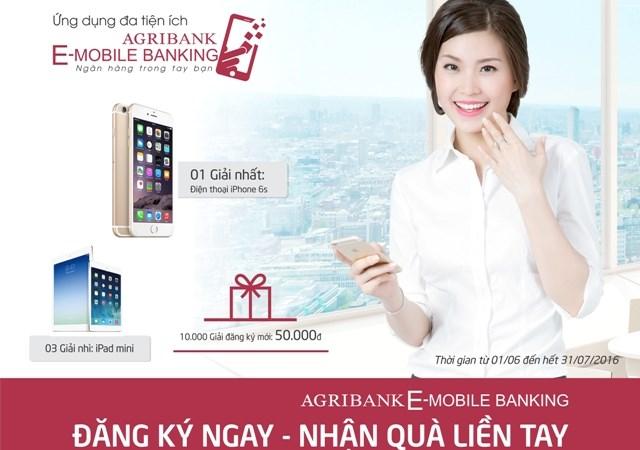 """""""Đăng ký ngay – Nhận quà liền tay"""" cùng ứng dụng Agribank E-Mobile Banking"""