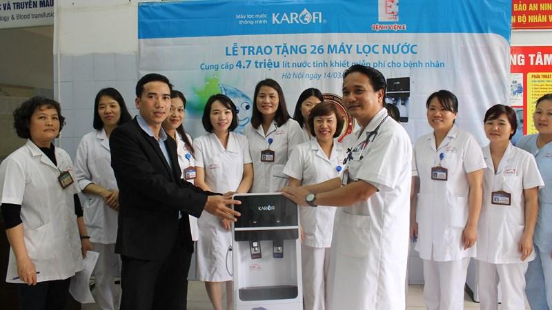 Karofi trao tặng 4,7 triệu lít nước tinh khiết cho bệnh nhân Bệnh viện E