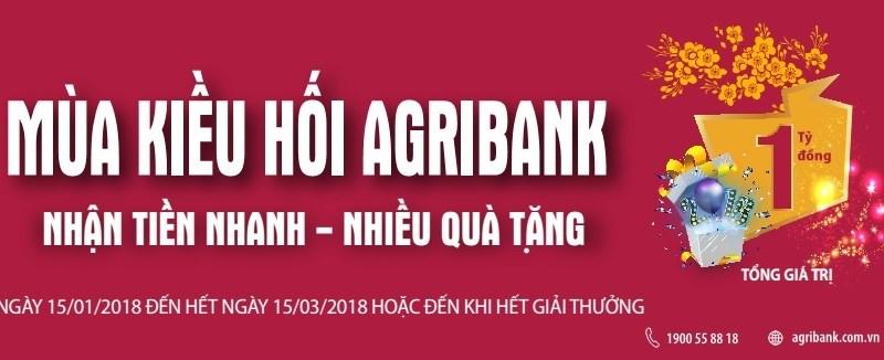 Mùa kiều hối Agribank, nhận tiền nhanh - nhiều quà tặng