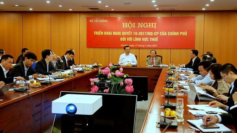 Hội nghị triển khai Nghị quyết 19-2017/NQ-CP của Chính phủ đối với lĩnh vực thuế