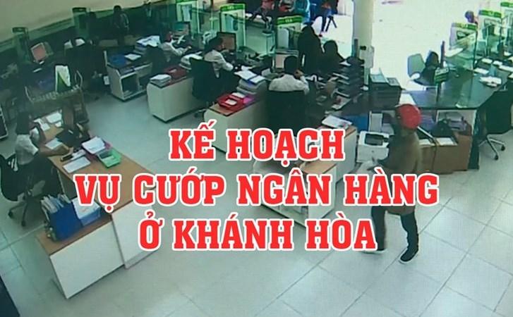 [Infographic] Toàn cảnh vụ cướp ngân hàng gây chấn động ở Khánh Hòa