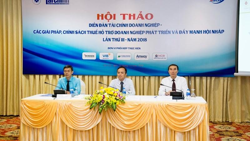 """Hội thảo """"Các giải pháp và chính sách thuế hỗ trợ doanh nghiệp phát triển và đẩy mạnh hội nhập"""""""
