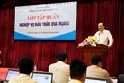 Tổng cục Dự trữ Nhà nước tập huấn nghiệp vụ đấu thầu qua mạng