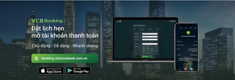 Vietcombank triển khai thí điểm tiện ích đặt lịch hẹn mở tài khoản thanh toán trên kênh trực tuyến - Ảnh 1