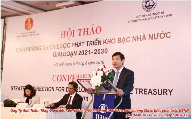 Ông Tạ Anh Tuấn, Tổng Giám đốc KBNN phát biểu khai mạc Hội thảo Định hướng Chiến lược phát triển KBNN giai đoạn 2021 - 2030 (ngày 5/8/2019).