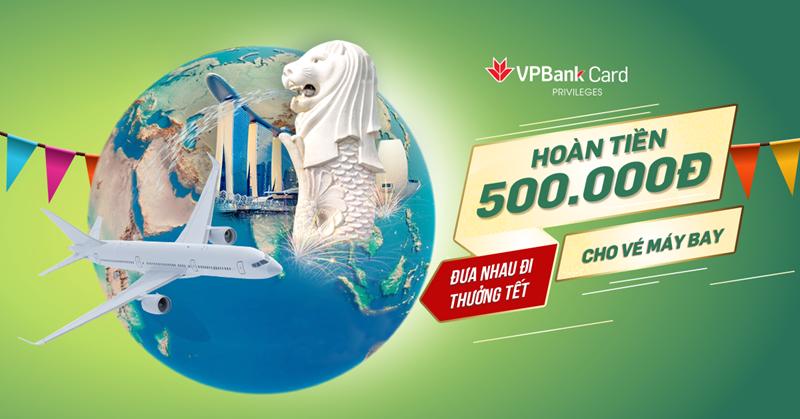 Nhiều ưu đãi dịp Tết này dành cho chủ thẻ tín dụng VPBank