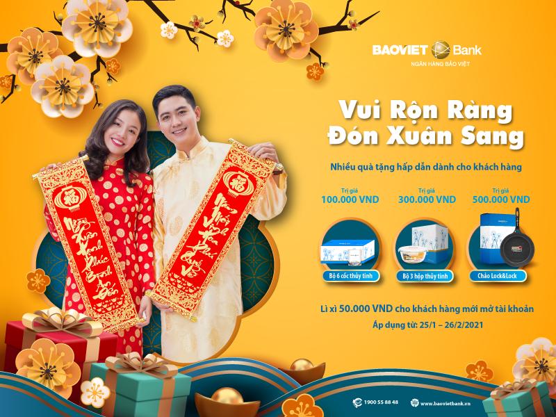 """Chương trình khuyến mại """"Vui Rộn Ràng - Đón Xuân Sang"""" của BAOVIET Bank kéo dài từ ngày 25/01-26/02/2021."""