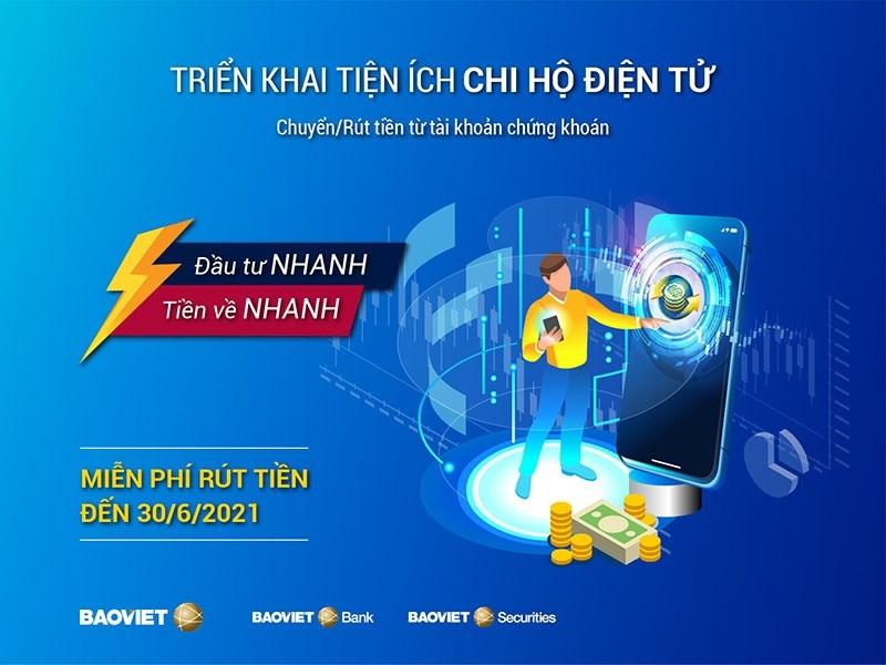 BAOVIET Bank miễn phí rút tiền cho khách hàng của Chứng khoán Bảo Việt - Ảnh 1