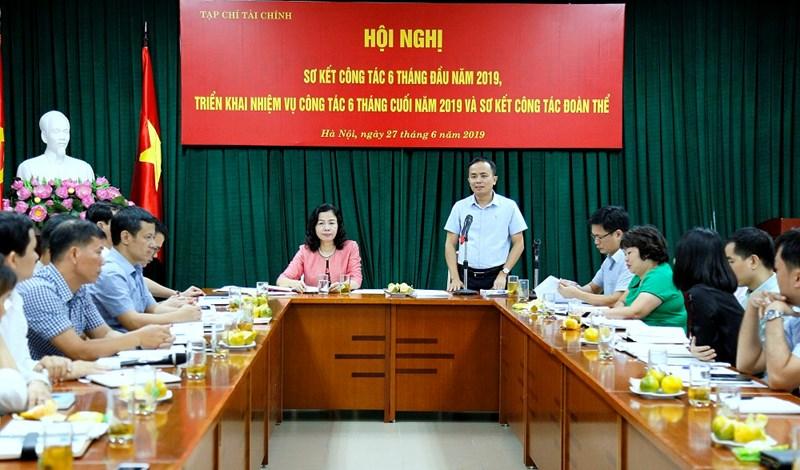 TS. Phạm Thu Phong, Tổng Biên tập Tạp chí Tài chính báo cáo sơ kết công tác 6 tháng đầu năm và triển khai nhiệm vụ 6 tháng cuối năm 2019.