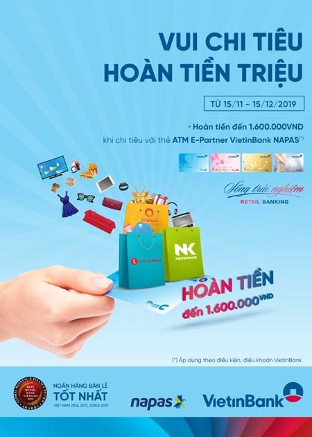 Hoàn đến 1,6 triệu đồng cho chủ thẻ VietinBank E-Partner Napas - Ảnh 1