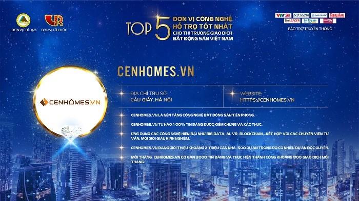 Cenhomes.vn với khoảng 2 triệu căn nhà, 500 dự án lọt Top 5 Đơn vị công nghệ hỗ trợ tốt nhất cho thị trường giao dịch bất động sản.