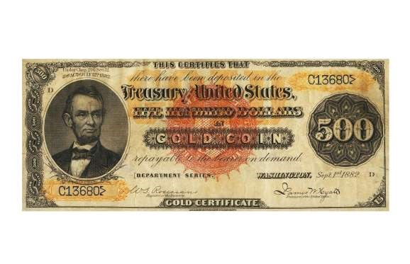 USA 1882 $500 GOLD CERTIFICATE: $1.4 MILLION